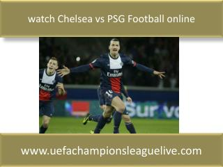 Watch Chelsea vs PSG live Football