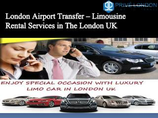 Limousine Rental Car Services in The London Airport Transfer