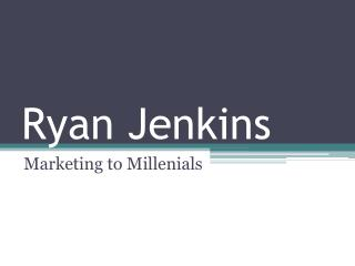 Marketing to Millennials – with Ryan Jenkins