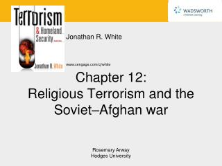 Chapter 12: Religious Terrorism and the Soviet–Afghan war