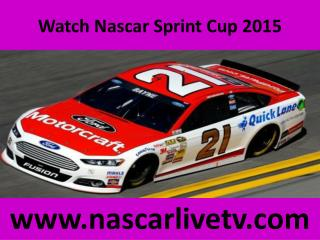 Watch Nascar Sprint Cup 2015