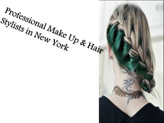 Professional hair stylists and makeup artists in New York
