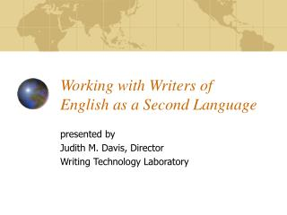 Working with Writers of  English as a Second Language