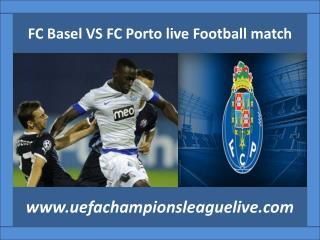 FC Basel VS FC Porto live Football match
