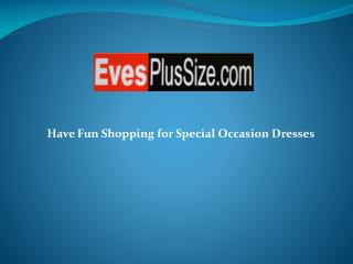 Have Fun Shopping for Special Occasion Dresses