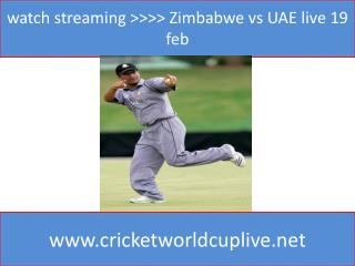 watch streaming >>>> Zimbabwe vs UAE live 19 feb