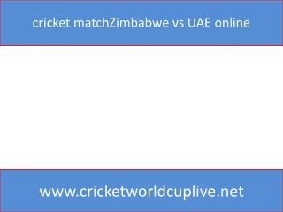 cricket matchZimbabwe vs UAE online