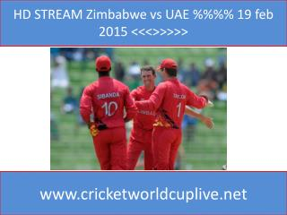HD STREAM Zimbabwe vs UAE %%%% 19 feb 2015 <<<>>>>>