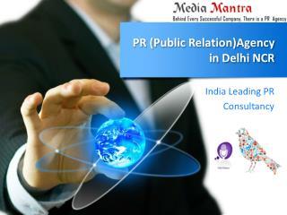 PR (Public Relation)Agency in Delhi NCR