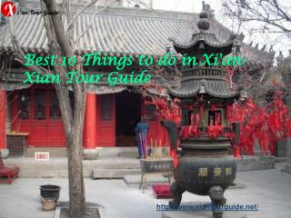 Best 10 things to do in xi'an  xian tour guide