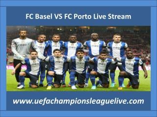 watch FC Basel VS FC Porto live coverag