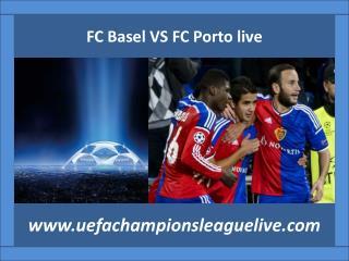 Football FC Basel VS FC Porto live