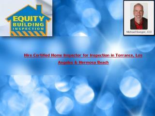 Manhattan Beach Certified Home Inspector