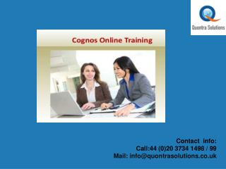 Cognos Online Training Classes - Quontra Sloutions