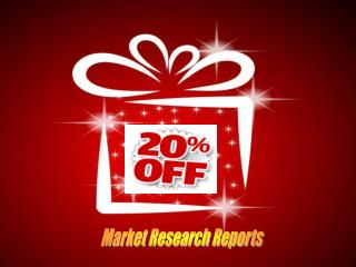 20 % Discounted offers on  Market Research Reports