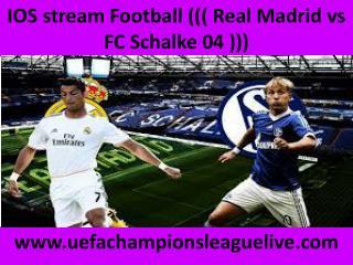 watch Schalke vs Real Madrid live tv stream