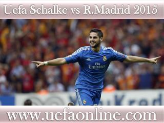 Real Madrid vs FC Schalke live telecast on 18 FEB 2015