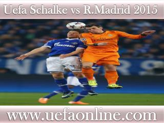 Schalke vs R.Madrid live Football match