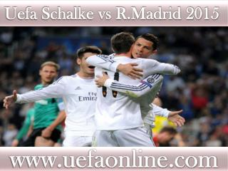 where to watch Schalke vs R.Madrid live Football match