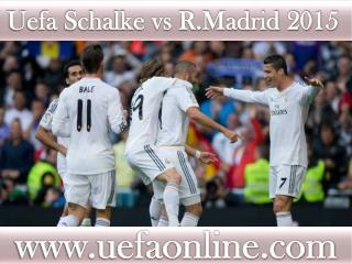 Bayern Real Madrid vs Schalke Football 18 FEB 2015 streaming