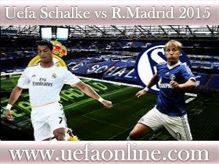 FULL HD MATCH ((( Schalke vs R.Madrid )))
