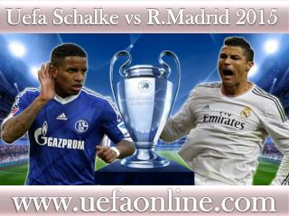 watch Schalke vs R.Madrid Football match online live in Velt