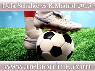Watch Real Madrid vs Schalke online Football