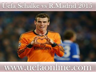 live Football Real Madrid vs Schalke 18 FEB 2015