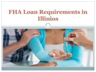 FHA Loan Requirements in Illinios