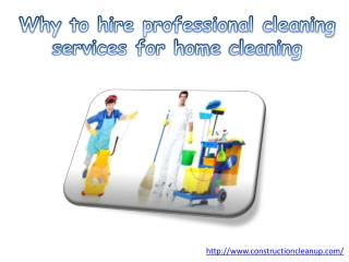 Why to hire professional cleaning services for home cleaning