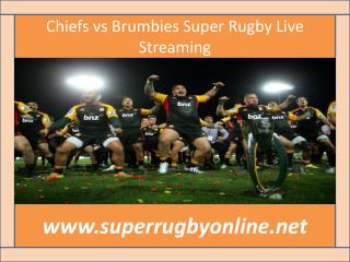 Chiefs vs Brumbies Super Rugby Live Streaming