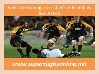 watch streaming >>>> Chiefs vs Brumbies live 20 Feb