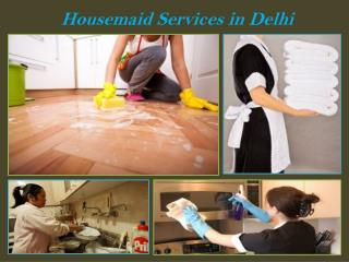 Housemaid Services in Delhi