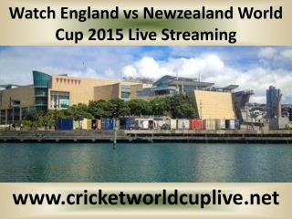 Watch England vs Newzealand World Cup 2015 Live Streaming
