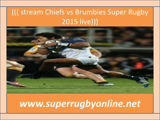 Rugby ((( Brumbies vs Chiefs Super Rugby ))) live streaming