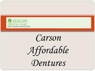 Carson Affordable Dentures