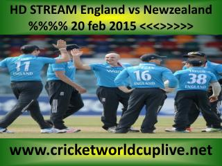 Watch Newzealand vs England 20 feb 2015 stream in Wellington