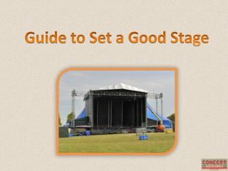 Guide to set a Good Stage