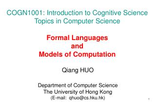 COGN1001: Introduction to Cognitive Science Topics in Computer Science  Formal Languages  and  Models of Computation