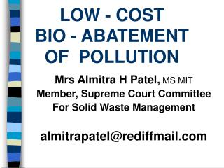 LOW - COST  BIO - ABATEMENT OF  POLLUTION