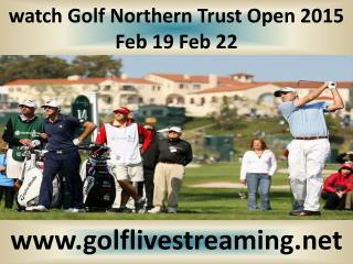 2015 Golf Northern Trust Open live broadcast