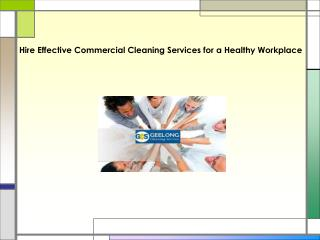 Hire Effective Commercial Cleaning Services for a Healthy