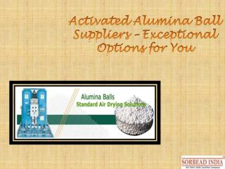 Activated Alumina Balls Suppliers - An Overview