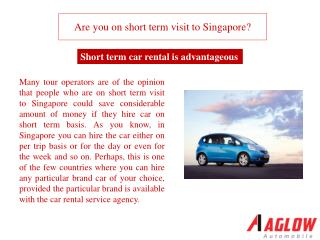 Are you on short term visit to Singapore?