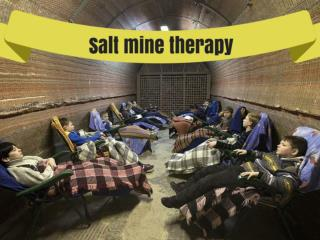 Salt mine therapy