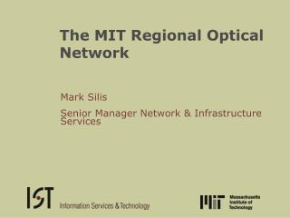 The MIT Regional Optical Network