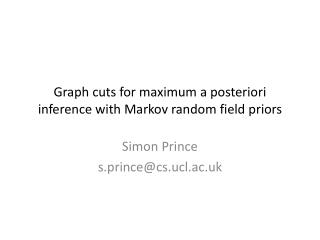 Graph cuts for maximum a  posteriori  inference with Markov random field priors