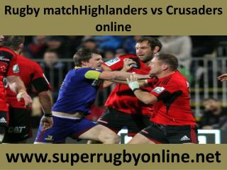 watch Highlanders vs Crusaders Rugby match online live in Du