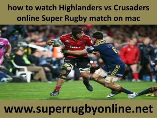 watch Crusaders vs Highlanders live tv stream