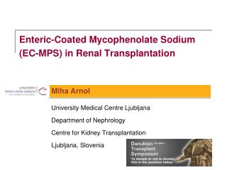 Enteric-Coated Mycophenolate Sodium    (EC-MPS) in Renal Transplantation